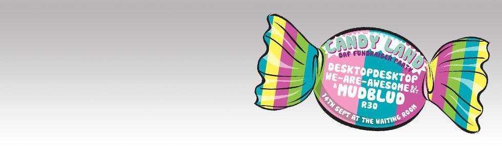 DAF Fundraiser party – CANDYLAND!!!!!