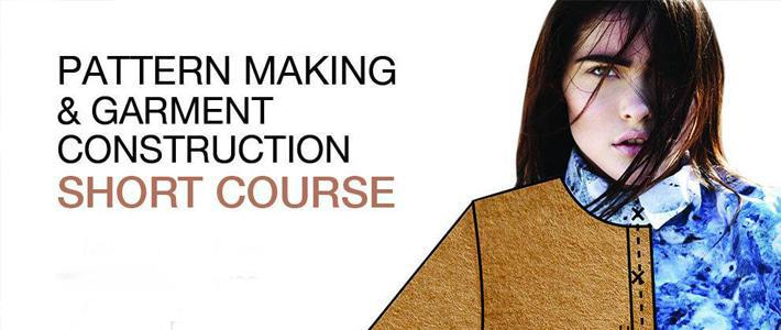 Pattern Making & Garment Construction – Short Course